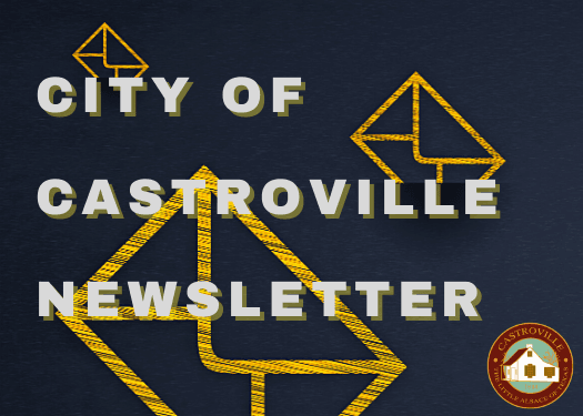 City of Castroville Newsletter